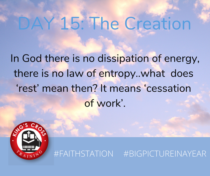 DAY FIFTEEN - BIG PICTURE IN A YEAR - THE CREATION