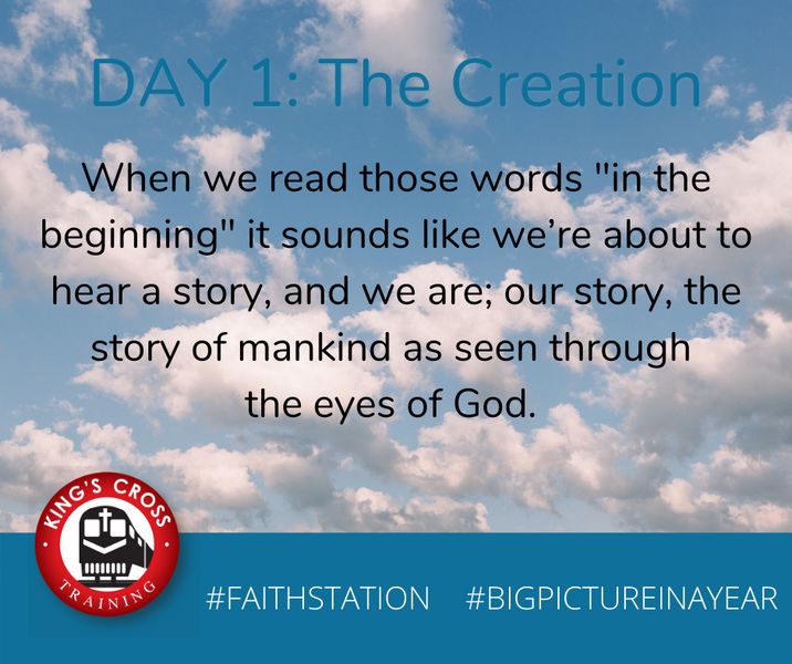DAY ONE - BIG PICTURE IN A YEAR - THE CREATION