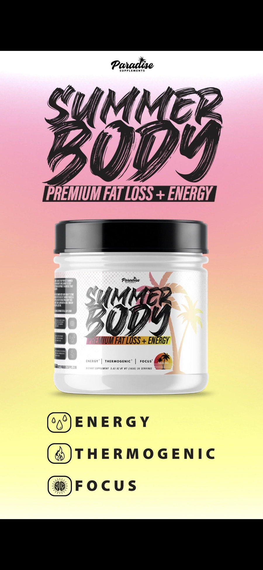 Paradise Supps Summer Body | Premium Fat Burner + Energy