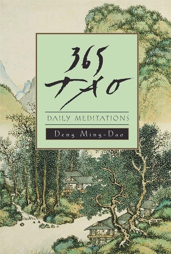 365 Tao Daily Meditations