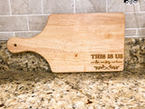 This Is Us- Cutting Board