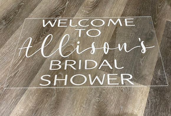 Acrylic welcome sign - bridal showers, baby showers and more