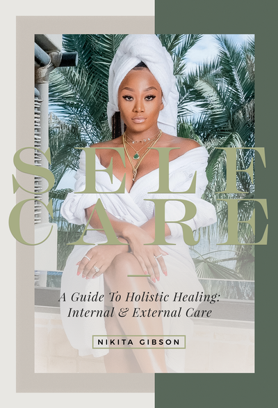 "CAN BE FOUND ON AMAZON HARDCOVER ""SELF CARE - A GUIDE TO HOLISTIC HEALING: INTERNAL & EXTERNAL"""