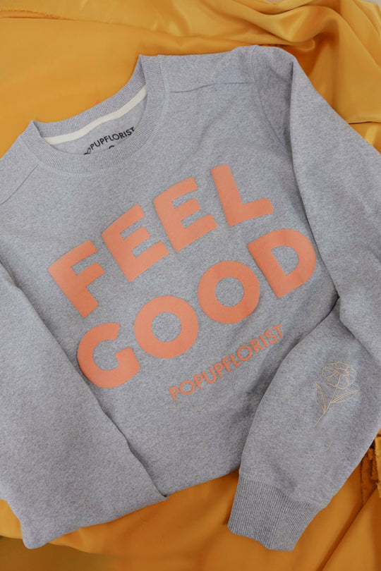 Feel Good Sweatshirt