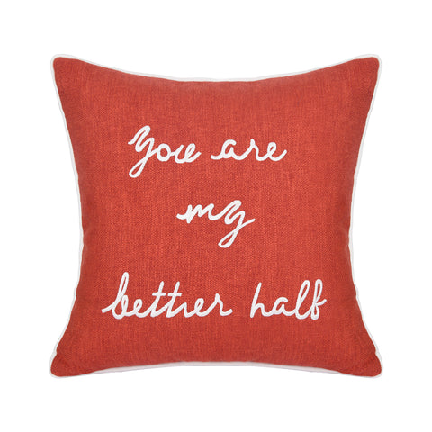 YOU'RE MY BETTER HALF CUSHION
