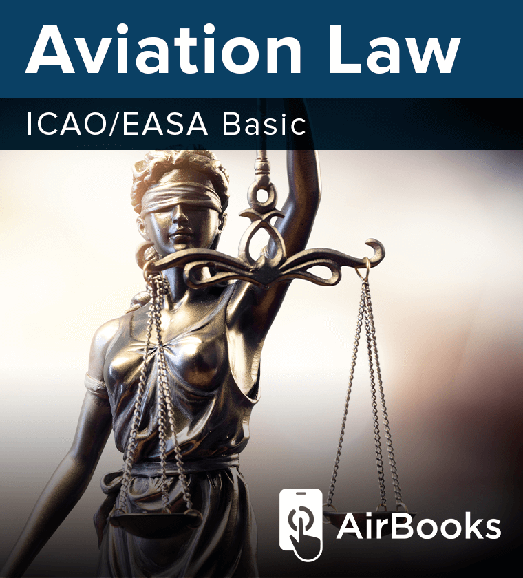 AirBook - Aviation Law (ICAO 10056/EASA basic)