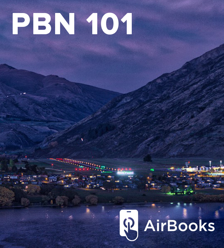 AirBook: PBN 101: Performance Based Navigation Essentials