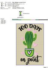 Load image into Gallery viewer, 100 Days on Point Embroidery Designs, Cute Cactus in Pot Embroidery Patterns, 100 Days of School Embroidery Sayings, Teacher Shirt Pes Files, Embroidery Designs for Teachers, Succulent Embroidery, Cactus Applique, school embroidery-Kraftygraphy