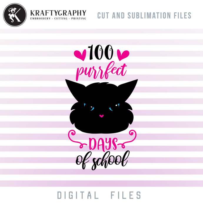 100 Days of School SVG Files, Cute Cat Face Clipart, School Sayings PNG Files for Sublimation, First Grade Cat Vector Files Quotes, Teacher Shirt SVG Cut Files, School Girls SVG Transfer Files-Kraftygraphy