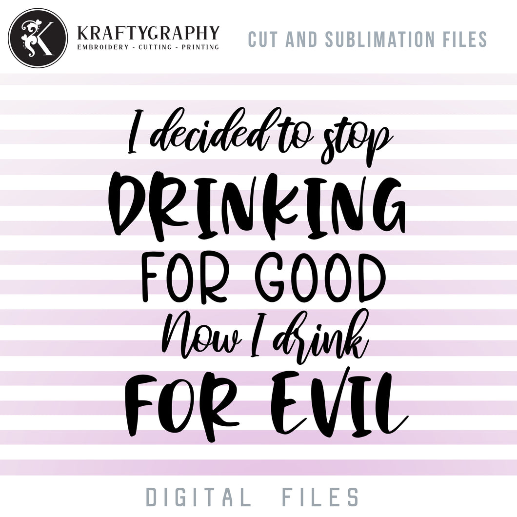 Drinking for Evil SVG, Funny Drinking Quotes Clipart, Drinking Sayings PNG for Shirts, Alcohol Dxf Files, Wine Glass Word Art SVG Cut Files, Can Coolers SVG, Beer SVG, Drink SVG, Drunk SVG-Kraftygraphy