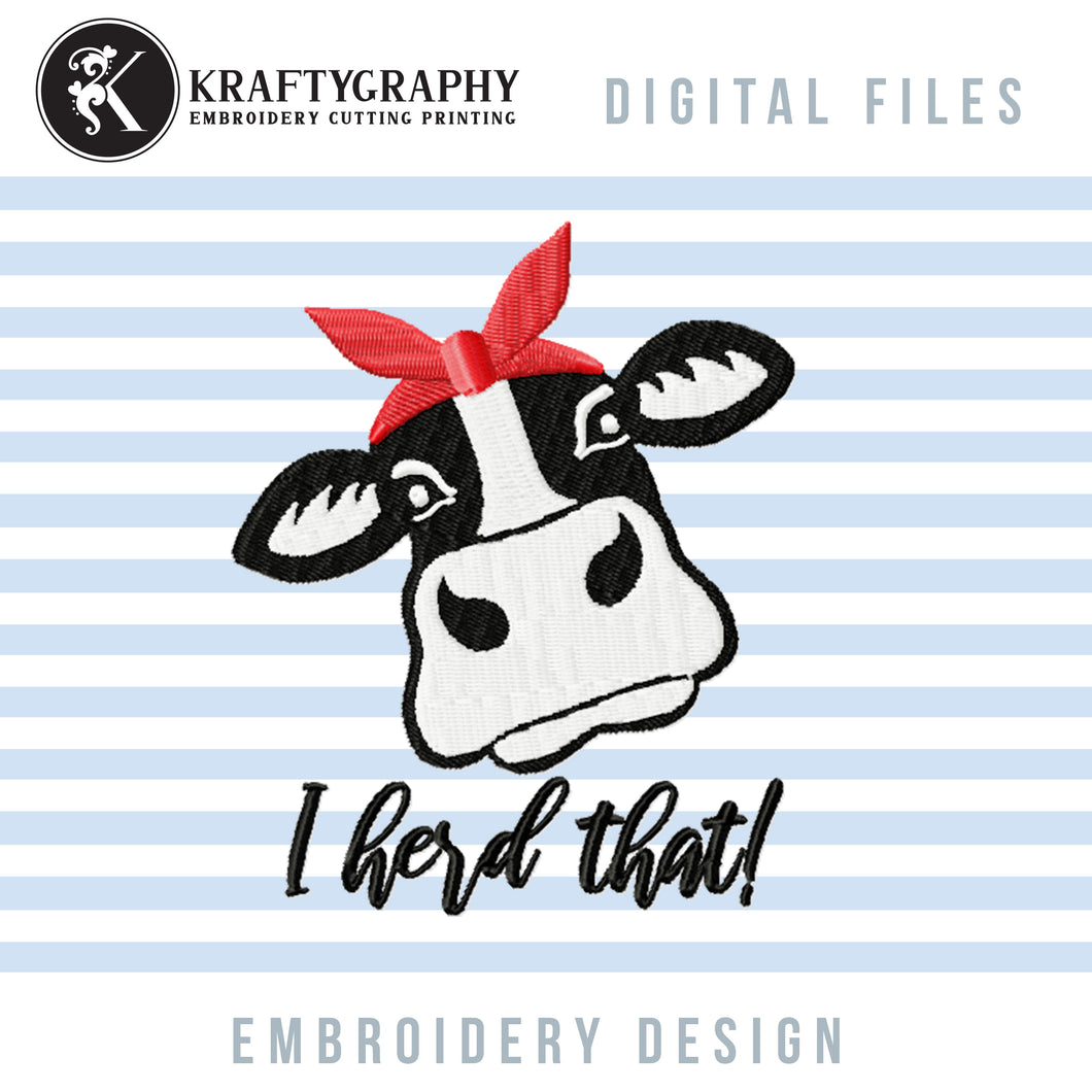 Girl Heifer Machine Embroidery Designs, Cow Head With Bandana Embroidery Patterns, Cute Cow Face Applique Pes Files, I Herd That Hus Files, Farm Animal Embroidery Sayings, Kitchen Towels vp3 Files-Kraftygraphy
