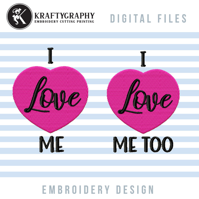 Anti Valentine Embroidery Designs, Heart Applique, Valentine's Day Embroidery Sayings, Couple Shirt Embroidery Patterns, I Love Me Pes Files, Sarcastic Jef Files, Adult Humor vp3 Files-Kraftygraphy