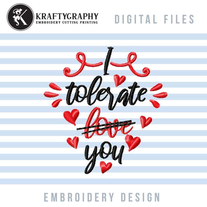 Funny Valentine Machine Embroidery Sayings, Valentine's Day Word Art Embroidery Patterns, Anti Valentine Pes Files, Adult Humor Hus Files, Sarcastic Jef Files,-Kraftygraphy