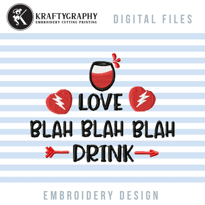 Valentine Drinking Embroidery Designs, Funny Valentine Embroidery Sayings, Adult Humor Embroidery Patterns, Valentine Party Embroidery Files, Kitchen Towels Machine Embroidery, Coasters Embroidery, Koozies Embroidery-Kraftygraphy