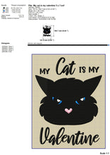Load image into Gallery viewer, My Cat Is My Valentine Embroidery Designs, Black Cat Face Machine Embroidery Patterns, Valentine Embroidery Sayings, Funny Cat Face Pes Files, Cute Cat Face Applique, Cat Tee Embroidery, Anti Valentine's Day hus files-Kraftygraphy