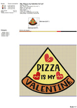 Load image into Gallery viewer, Pizza Is My Valentine Embroidery Designs, Funny Valentine's Day Machine Embroidery Sayings, Pizza Slice Embroidery Applique, Valentine Patches Pes Files, Single Awareness Day Embroidery Files,-Kraftygraphy