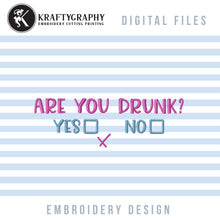 Load image into Gallery viewer, Funny Drinking Embroidery Patterns, Adult Humor Embroidery Designs, Rude Alcohol Pes Files, Drunk Embroidery Files, Beer Can Koozies Embroidery, Kitchen Towels Embroidery, Gift Totes Embroidery, Gift Bags-Kraftygraphy