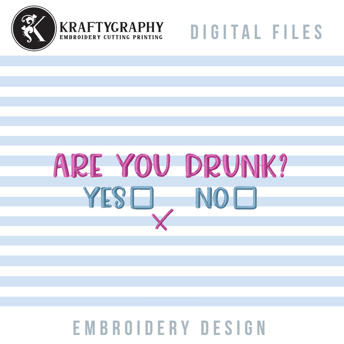 Funny Drinking Embroidery Patterns, Adult Humor Embroidery Designs, Rude Alcohol Pes Files, Drunk Embroidery Files, Beer Can Koozies Embroidery, Kitchen Towels Embroidery, Gift Totes Embroidery, Gift Bags-Kraftygraphy