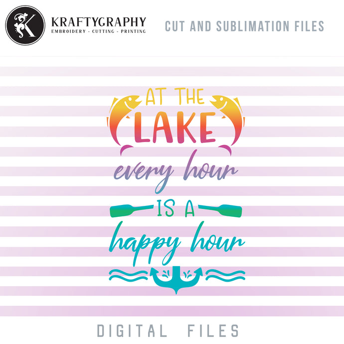 Lake House SVG, Lake Clipart, Lake PNG Quotes, Lake Sublimation Design, Lake Signs Sayings, Camping Shirt SVG, Summer Shirt SVG, Beach Bag SVG,-Kraftygraphy