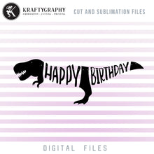 Load image into Gallery viewer, Happy Birthday Dinosaur Banner SVG Cut Digital Files, Dinosaur Birthday PDF Files, T-Rex Dxf Laser Cut Files, Birthday Party Banner SVG, Dinosaur Party SVG, Bunting Banner Clipart, Party Shirt PNG Sublimation, Paper Cut Banner-Kraftygraphy
