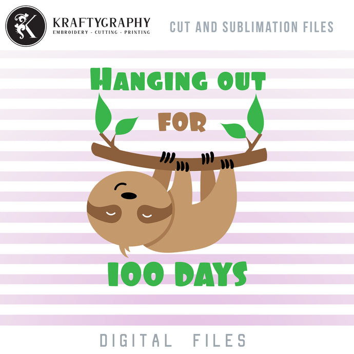 100 Days of School Sloth Clipart, Cute Sloth Hanging SVG Files, School Shirt PNG Files for Sublimation, School Sayings Dxf Files for Laser, School svg-Kraftygraphy