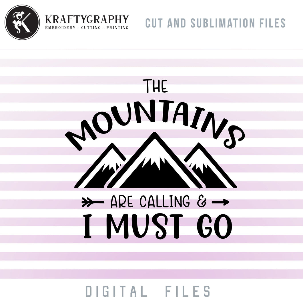 Mountain Camping SVG Cut Files, Hiking Clipart, Adventure PNG Files, Summer Vacation Dxf, Campsite SVG, Camping Shirt Svg, Camping Sayings-Kraftygraphy