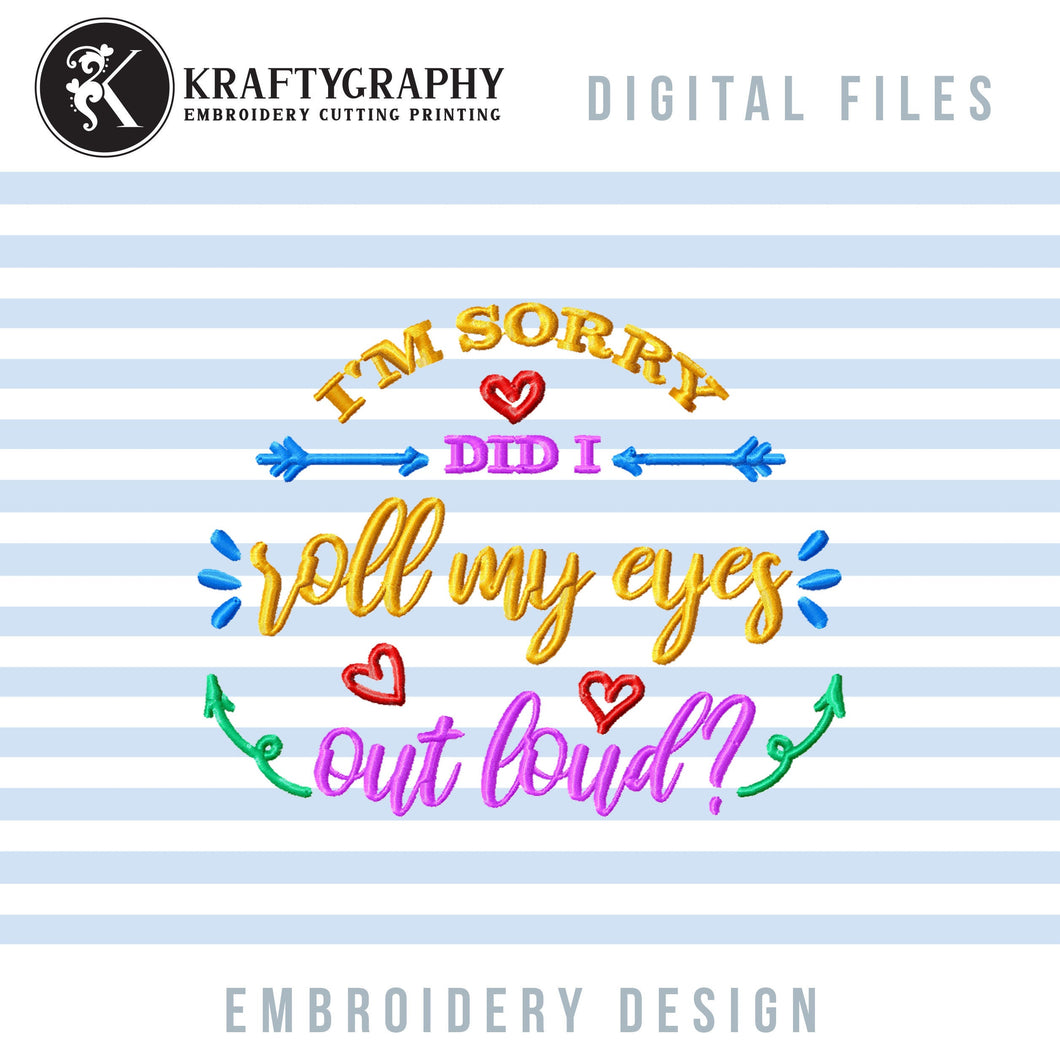 Roll My Eyes Machine Embroidery Designs, Sarcastic Word Art Embroidery Patterns, Funny Embroidery Files, Rude Pes Files, Adult Humor Jef-Kraftygraphy