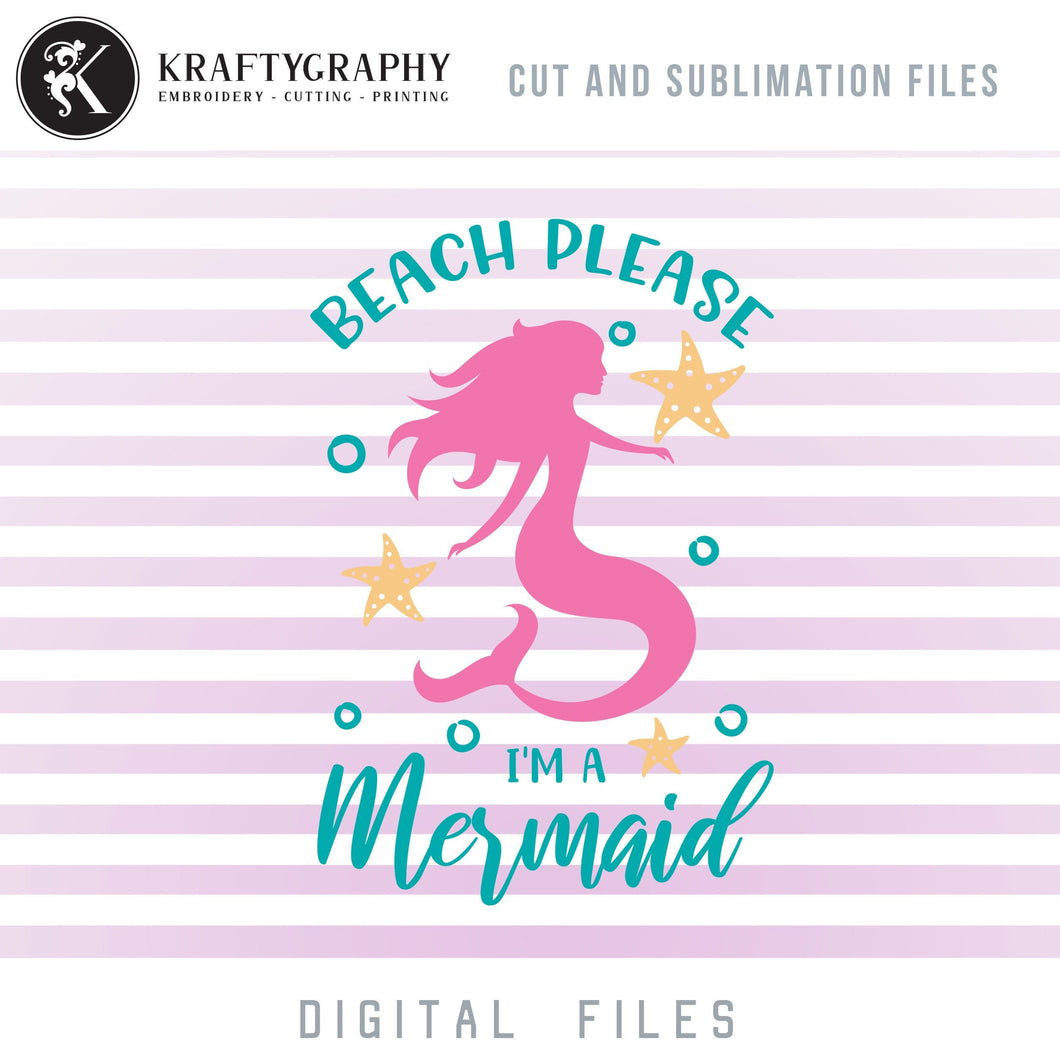Beach Mermaid SVG, Ocean Sayings PNG for Shirts, Swimming Mermaid Quotes Clipart for Sublimation, Nautical SVG Cut Files, Summer Vacation SVG-Kraftygraphy