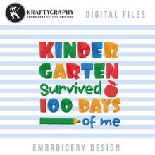 Load image into Gallery viewer, Kindergarten Survived 100 Days of Me Machine Embroidery Designs, Funny 100th Day of School Embroidery Sayings for Students, Cute Kindergarten Shirt Embroidery Patterns, Apple and Pencil School Hus Files-Kraftygraphy