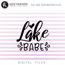 Load image into Gallery viewer, Lake Babe SVG, Lake Clipart, Lake PNG, Lake Sublimation Design, Camping SVG, Summer SVG Images, Beach Vacation SVG, Swimming SVG,-Kraftygraphy