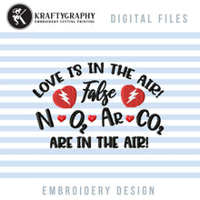 Load image into Gallery viewer, Funny Valentine's Day Machine Embroidery Patterns, Anti Valentine Embroidery Sayings, Adult Humor Embroidery Designs, Valentine Embroidery Quotes, Word Art Embroidery Pes Files, Pillow Covers, Kitchen Towels,-Kraftygraphy