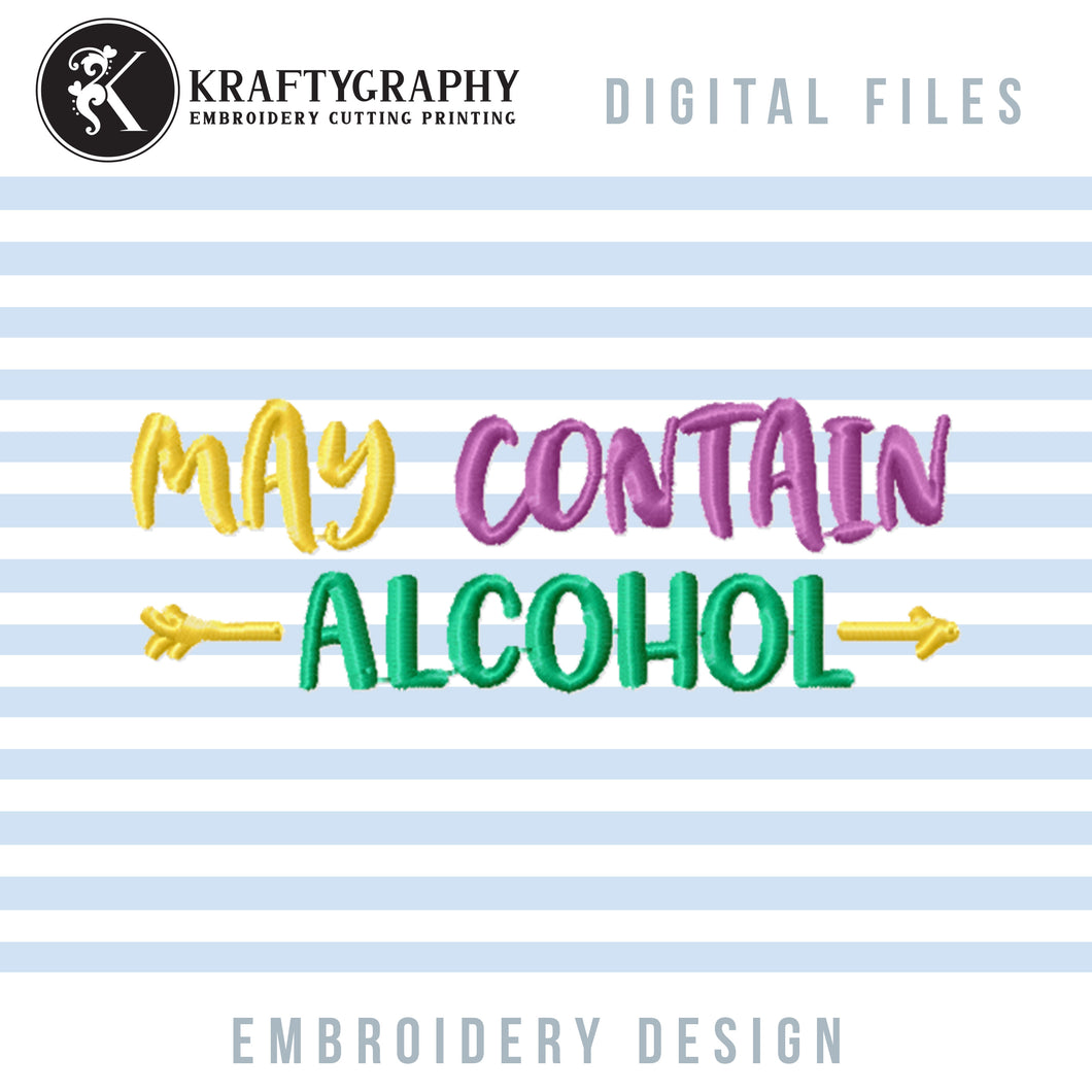 Alcohol Machine Embroidery Designs, Funny Drinking Embroidery Patterns, Mug Sleeve Embroidery Files, Coasters Pes Files, Drinking Embroidery Sayings, May Contain Alcohol Jef-Kraftygraphy