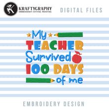 Load image into Gallery viewer, Funny 100 Days of School Embroidery Designs, Cute 100th Day of School Embroidery Patterns, Kindergarten Embroidery Sayings, First Grade Pes Files, Students Shirt Embroidery-Kraftygraphy