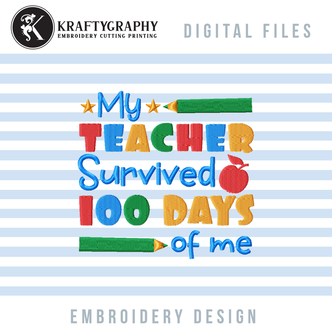 Funny 100 Days of School Embroidery Designs, Cute 100th Day of School Embroidery Patterns, Kindergarten Embroidery Sayings, First Grade Pes Files, Students Shirt Embroidery-Kraftygraphy