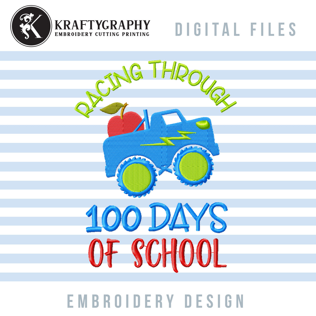 100 Days of School Embroidery Designs for Boys, Truck Machine Embroidery Applique, 100th Day of School Embroidery Patterns, Kindergarten Embroidery Sayings, First Grade Pes Files,-Kraftygraphy