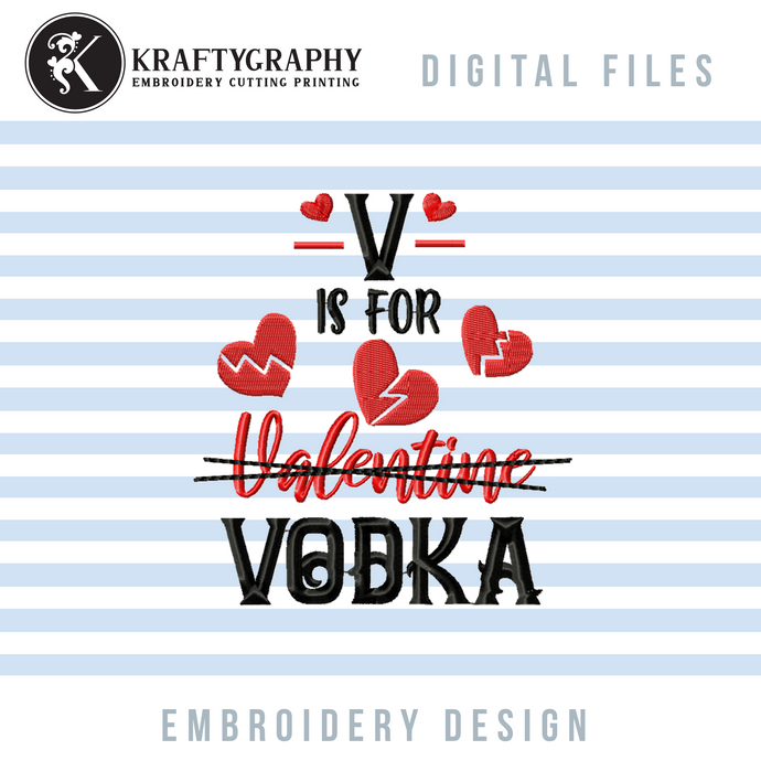 Funny Valentine Embroidery Ideas, Drinking Koozies Embroidery Patterns, Anti Valentine Embroidery Sayings, V Is for Vodka Pes Files, Valentine Kitchen Towels Embroidery Files, Coasters Embroidery Designs, Napkins Hus Files, Drinking embroidery-Kraftygraphy