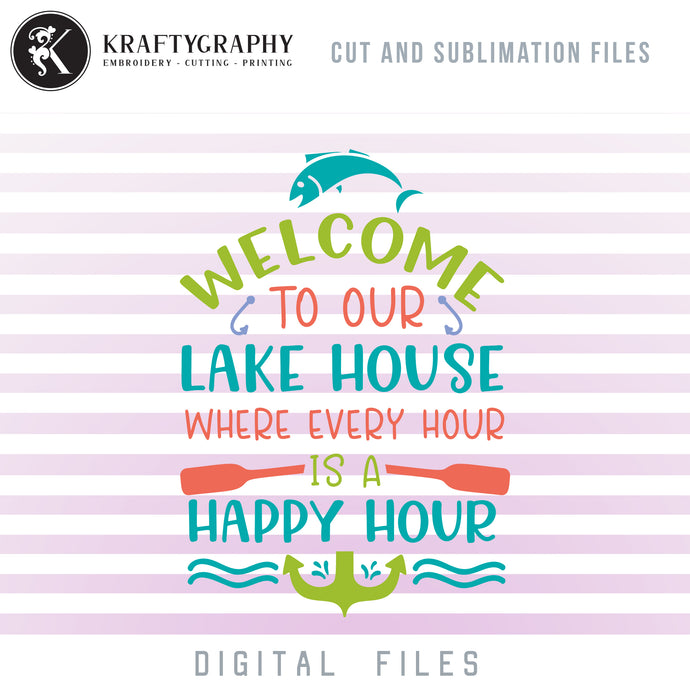 Welcome to the Lake SVG, Lake Cabin Clipart, Lake House Sign Sayings,Lake PNG Image, Fishing SVG Images, Camping Sayings SVG, Mountain Family Vacation SVG,-Kraftygraphy