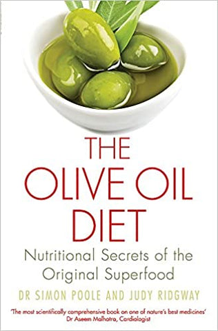 Olive Oil Diet by Dr Simon Poole and Judy Ridgway