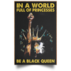 In the world full of princess be a black queen - luxamz