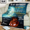 Special Blanket For Boyfriend Blanket - luxamz