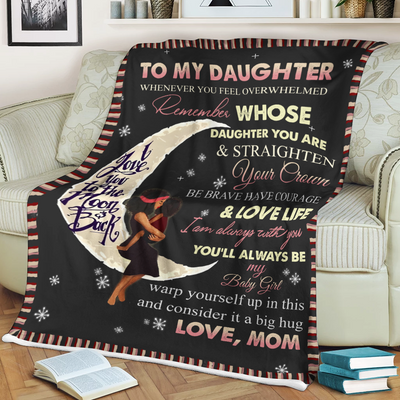 Personalized To My Daughter Love You To The Moon And Back From Mom Blanket - luxamz
