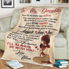 To My Daughter Laugh Love Live Blanket - luxamz