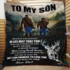 Wherever Your Journey In Life - Deer Dad To Son Quilt