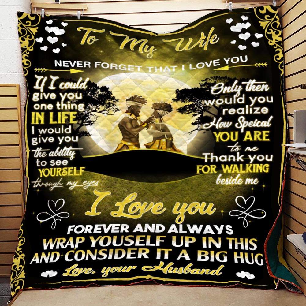 Couple To My Wife Never Forget I Love You Quilt