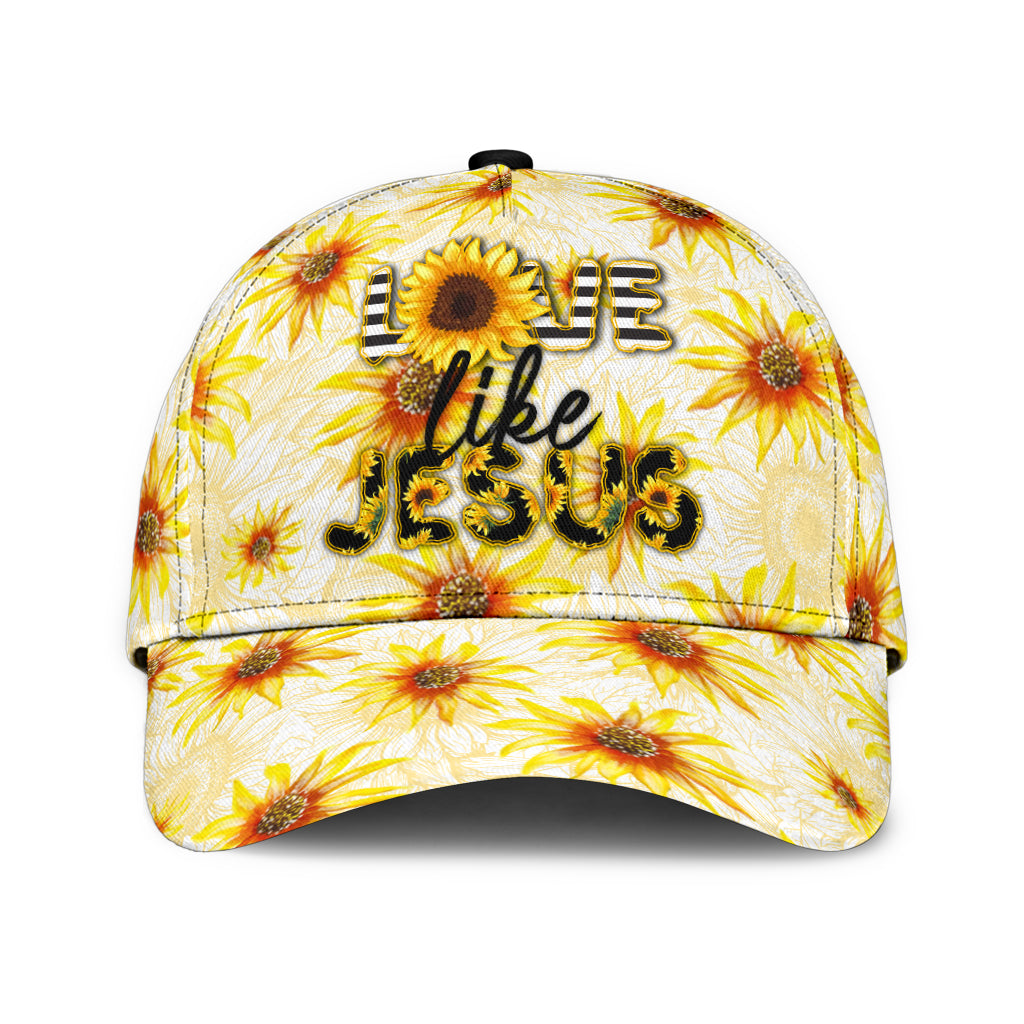 GOD JESUS SUNFLOWER LOVE LIKE JESUS CLASSIC CAP - luxamz