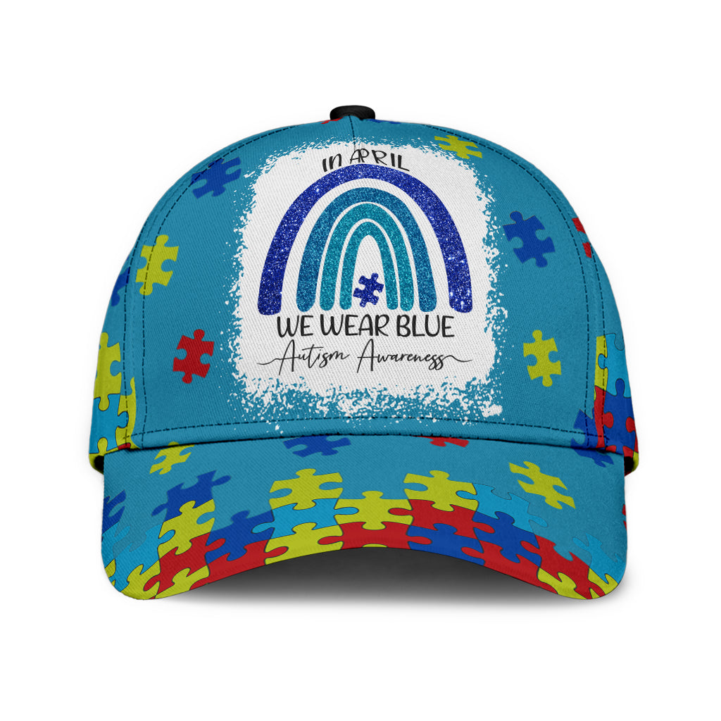 In April We Wear Blue For Autism Awareness Classic Cap - luxamz