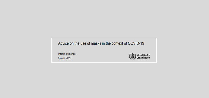 WHO - Advice on the use of masks in the context of COVID-19