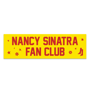 Nancy Sinatra Fan Club Collection Bumper Sticker
