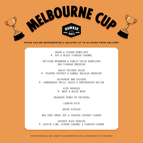 HAWKER HALL MELBOURNE CUP WEEKEND (SERVES 2)