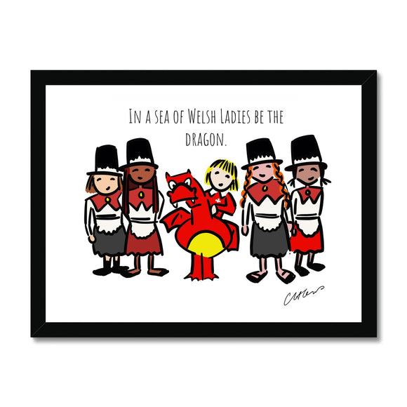 In A Sea Of Welsh Ladies Be The Dragon Framed Print